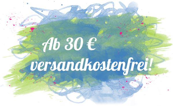 Bestellungen ab 30 Euro versandfrei!