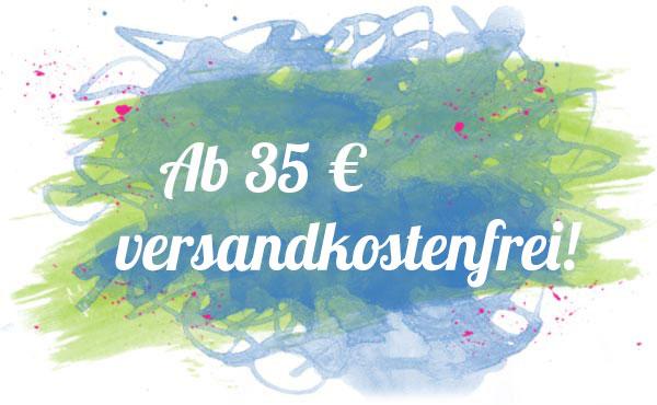 Bestellungen ab 35 Euro versandfrei!